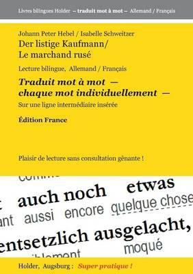 Der Listige Kaufmann / Le Marchand Ruse -- (Paperback)
