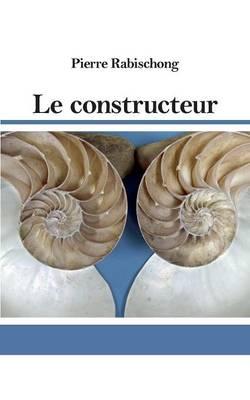 Le Constructeur (Paperback)