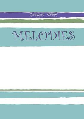 Melodies (Paperback)