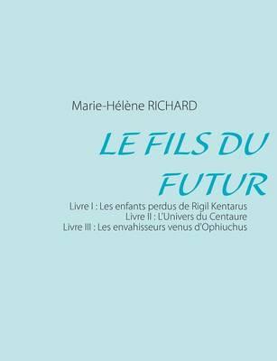 Le Fils Du Futur (Paperback)
