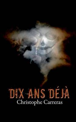 Dix ANS Deja (Paperback)