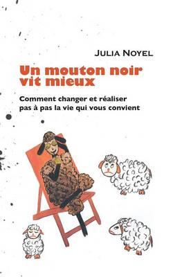 Un Mouton Noir Vit Mieux (Paperback)