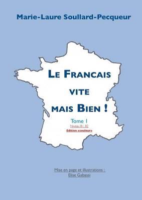 Le Francais Vite Mais Bien (Paperback)