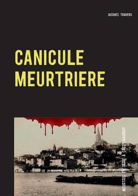 Canicule Meurtriere (Paperback)