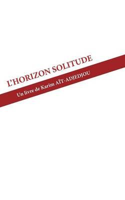 L'Horizon Solitude (Paperback)
