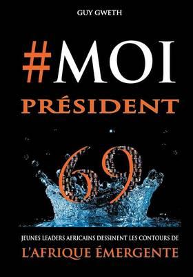 #Moipresident (Paperback)