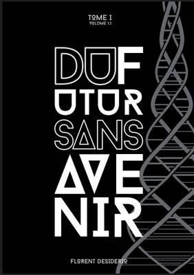 Du Futur Sans Avenir (Paperback)