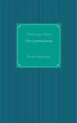 On N'y Pense Jamais (Paperback)