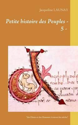 Petite Histoire Des Peuples - 5 - (Paperback)
