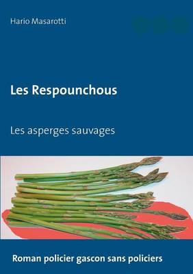 Les Respounchous (Paperback)