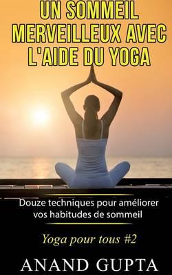 Un Sommeil Merveilleux Avec L'Aide Du Yoga (Paperback)