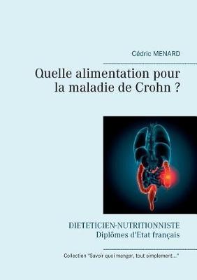 Quelle alimentation pour la maladie de Crohn ? (Paperback)