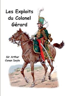 Les exploits du colonel Gerard (Paperback)