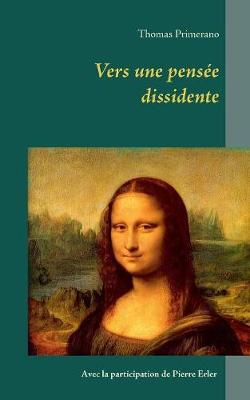 Vers Une Pensee Dissidente (Paperback)