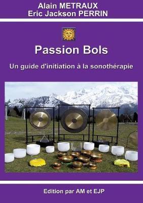Passion Bols (Paperback)