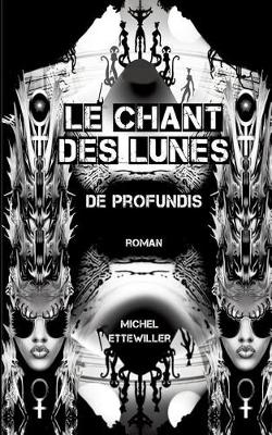 Le Chant Des Lunes (Paperback)