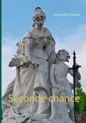 Seconde Chance (Paperback)
