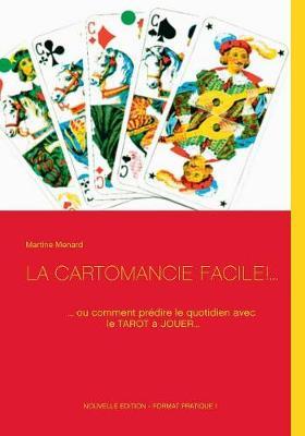 La Cartomancie Facile!... (Paperback)