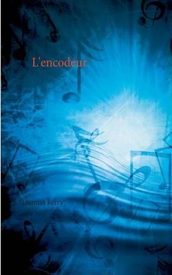 L'Encodeur (Paperback)