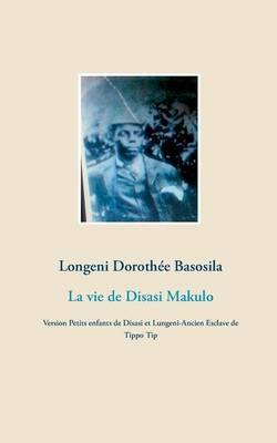 La Vie de Disasi Makulo (Paperback)
