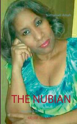 The Nubian (Paperback)