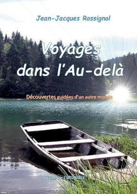 Voyages Dans L'Au-Dela (Paperback)