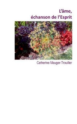 L'Ame, Echanson de L'Esprit (Paperback)