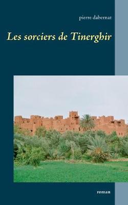 Les Sorciers de Tinerghir (Paperback)