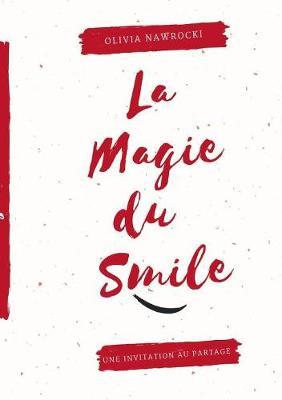 La Magie Du Smile (Paperback)