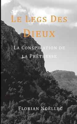 Le Legs Des Dieux (Paperback)
