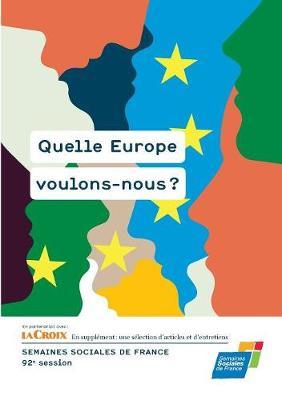 Quelle Europe Voulons-Nous ? (Paperback)