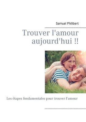 Trouver L'Amour Des Aujourd'hui (Paperback)