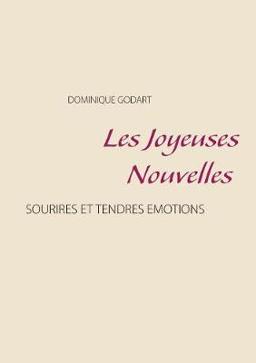 Les Joyeuses Nouvelles (Paperback)