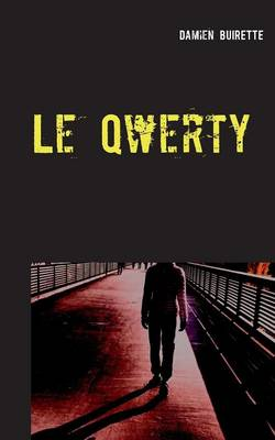 Le Qwerty (Paperback)