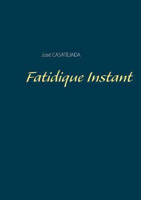 Fatidique Instant (Paperback)