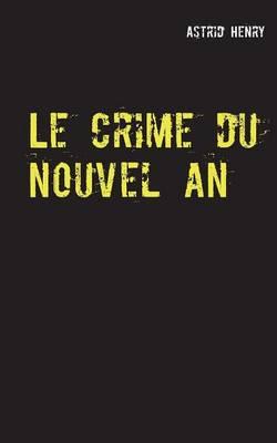 Le crime du nouvel an (Paperback)