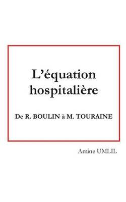 L'Equation Hospitaliere (Paperback)