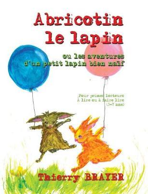 Abricotin Le Lapin (Paperback)
