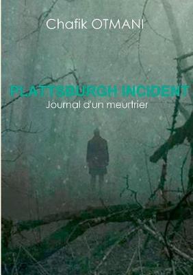 Plattsburgh incident (Paperback)
