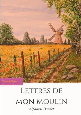 Lettres de Mon Moulin (Paperback)