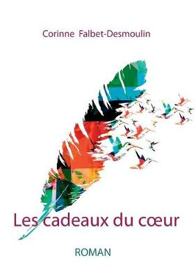 Les Cadeaux Du Coeur (Paperback)