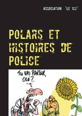 Polars Et Histoires de Police (Paperback)
