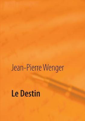 Le Destin (Paperback)