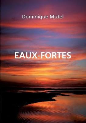 Eaux-Fortes (Paperback)