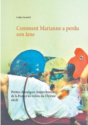 Comment Marianne a Perdu Son AME (Paperback)