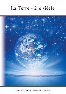 La Terre - 21 Siecle (Paperback)