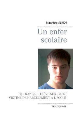 Un Enfer Scolaire (Paperback)