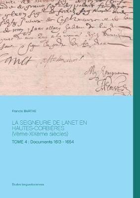 La Seigneurie de Lanet En Hautes-Corbi res (V me-Xix me Si cles) (Paperback)