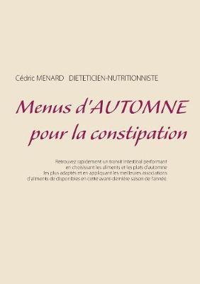 Menus d'Automne Pour La Constipation (Paperback)