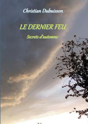 Le Dernier Feu (Paperback)